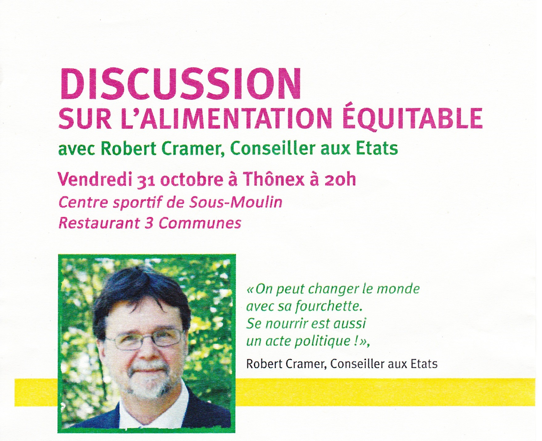 Affiche de  la discussion du 31 octobre 2014 sur l'Alimentation équitable à 20 h. au Restaurant du Centre sportif de Sous-Moulin
